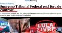 """STF passa vergonha Internacional:  publicação americana diz que a Suprema corte está """"fora de controle"""""""