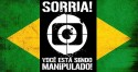 A Globo se acostumou a manipular os brasileiros e a tratá-los como imbecis (veja o vídeo)