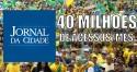 """40 milhões de acessos do JCO! É isso que incomoda a """"mídia do ódio"""""""