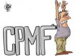 Retorno da CPMF deve ser anunciado logo após o carnaval