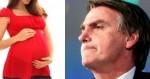 """Se surgir alguma militante de esquerda grávida de pai desconhecido a culpa """"também"""" será do Bolsonaro?"""