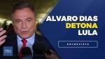 """Alvaro Dias: """"Lula foi o demolidor de esperanças do povo brasileiro"""" (veja o vídeo)"""