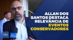 Jornalista Allan dos Santos destaca importância de eventos conservadores para mudar o Brasil (veja o vídeo)
