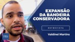 A direita existe muito além da internet, ressalta coordenador de Movimento Conservador (veja o vídeo)