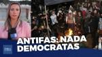 As ações dos Antifas, aqueles que dizem estar lutando pela democracia (veja o vídeo)