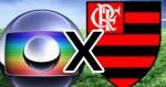 """Globo rompe contrato com o """"Carioca"""", após """"jogada de mestre"""" do Flamengo"""