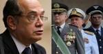 Ministro da Defesa e Comandantes das 3 Forças, em nota conjunta, repudiam declaração de Gilmar (leia na íntegra)