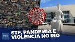 Sem operações policiais nas favelas por ordem do STF, facções criminosas se fortalecem no Rio, diz deputado (veja o vídeo)