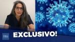 Exclusivo: Médica revela como salvou pacientes da COVID-19 (veja o vídeo)