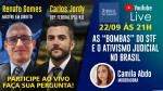 LIVE TV JCO: As 'bombas' do STF e o ativismo judicial no Brasil