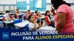 A inclusão de verdade: Governo lança política para alunos com necessidades especiais (veja o vídeo)