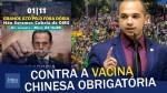 Vacina chinesa obrigatória: O povo não quer ser cobaia (veja o vídeo)