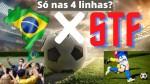 As regras entre as 4 linhas... Futebol é no campo de jogo de Brasil x STF (veja o vídeo)