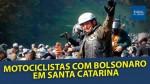 """AO VIVO: Motociclistas com Bolsonaro em Chapecó... É a pesquisa """"DataPovo"""" (veja o vídeo)"""