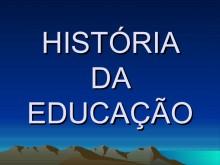 A História da Educação e os efeitos da ação do homem na política