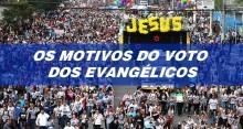 Evangélicos enumeram motivos por opção que pode definir a eleição esta semana