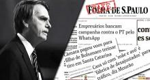 As cinco maiores Fake News da Folha contra Jair Bolsonaro