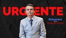 URGENTE: Bolsonaro toma atitude que desmoraliza a Folha