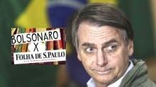 """Bolsonaro responde a nova provocação da Folha: """"jornalismo sujo e baixo nível"""""""
