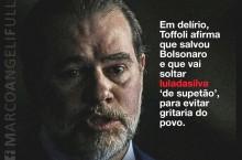 """O Supremo Governa o Brasil? Toffoli vai soltar Lula """"de supetão""""? (Veja o Vídeo)"""