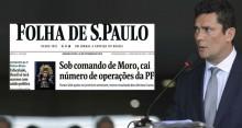 Moro rebate com dados manchete maldosa da Folha de S.Paulo