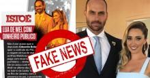 IstoÉ publica ostensiva Fake News contra Eduardo Bolsonaro e é desmascarada no ato
