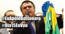 "Brasil responde e Hashtags ""#EuApoioBolsonaro e #Dia15EuVou"" dominam trending topics"