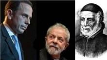 O Padre Antônio Vieira, Lula e Dória