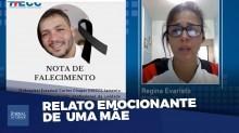 Denúncia: Mãe chora pelo filho morto e acusa Witzel de negligência (veja o vídeo)