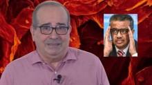 Jornalista desvenda a irresponsabilidade pseudo-científica da OMS e a canalhice de governadores (veja o vídeo)