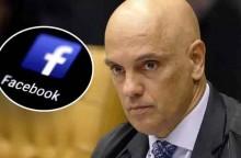 Moraes aumenta a multa do Facebook, faz ameaça, arrisca tudo e pode se dar mal