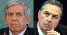 """General Heleno enquadra Barroso: """"Não adianta querer derrubar o presidente. Tirem isso da cabeça"""" (veja o vídeo)"""