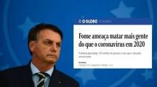 """O Globo se rende: """"Fome ameaça matar mais gente do que o coronavírus em 2020"""""""