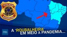 Covidão: A roubalheira correu solta no Nordeste (veja o vídeo)