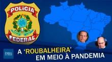 Covidão: As falcatruas dos governos Witzel e Doria (Veja o vídeo)