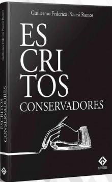 Guerra cultural é tema do livro Escritos Conservadores, de Guillermo Piacesi Ramos