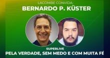 Superlive de Lacombe com a presença de Bernardo Küster promete ser reveladora (veja o vídeo)