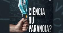 O que existe de científico e de paranoia no chamado 'novo normal'?