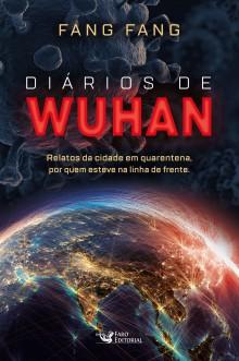 """""""Diário de Wuhan"""", o livro que viralizou na web e foi proibido pelo governo Chinês"""