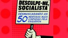 Livro desmascara as 50 maiores mentiras contadas pela esquerda