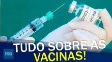 Saiba tudo sobre os imunizantes que estão sendo produzidos pelo mundo e os que estão chegando ao Brasil (veja o vídeo)