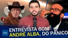André Alba: Mais do que uma entrevista, um show de humor! (veja o vídeo)