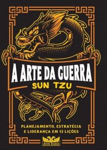 """O clássico """"A Arte da Guerra"""", de Sun Tzu, ganha nova edição"""