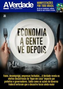 'Economia a gente vê depois'