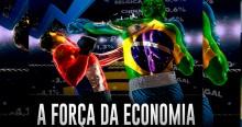 A Força da Economia - Brasil de Bolsonaro surpreende o mundo