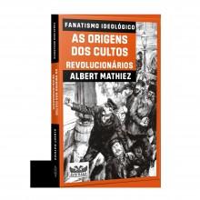 Livro desvenda as origens do fanatismo ideológico