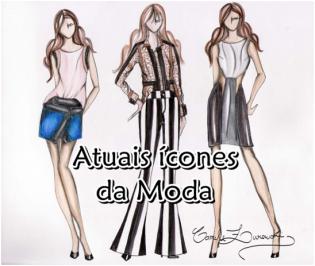 Atuais ícones da Moda