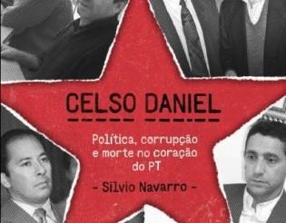Sai a obra que destrincha o crime: 'Celso Daniel – Política, corrupção e morte no coração do PT'