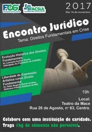 """""""Direitos Fundamentais em Crise"""" – Encontro Jurídico FACSUL/FCG 2017"""