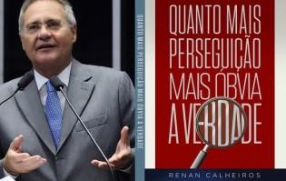 """Renan, adota retórica de Lula e lança livro onde fala de """"perseguição"""""""